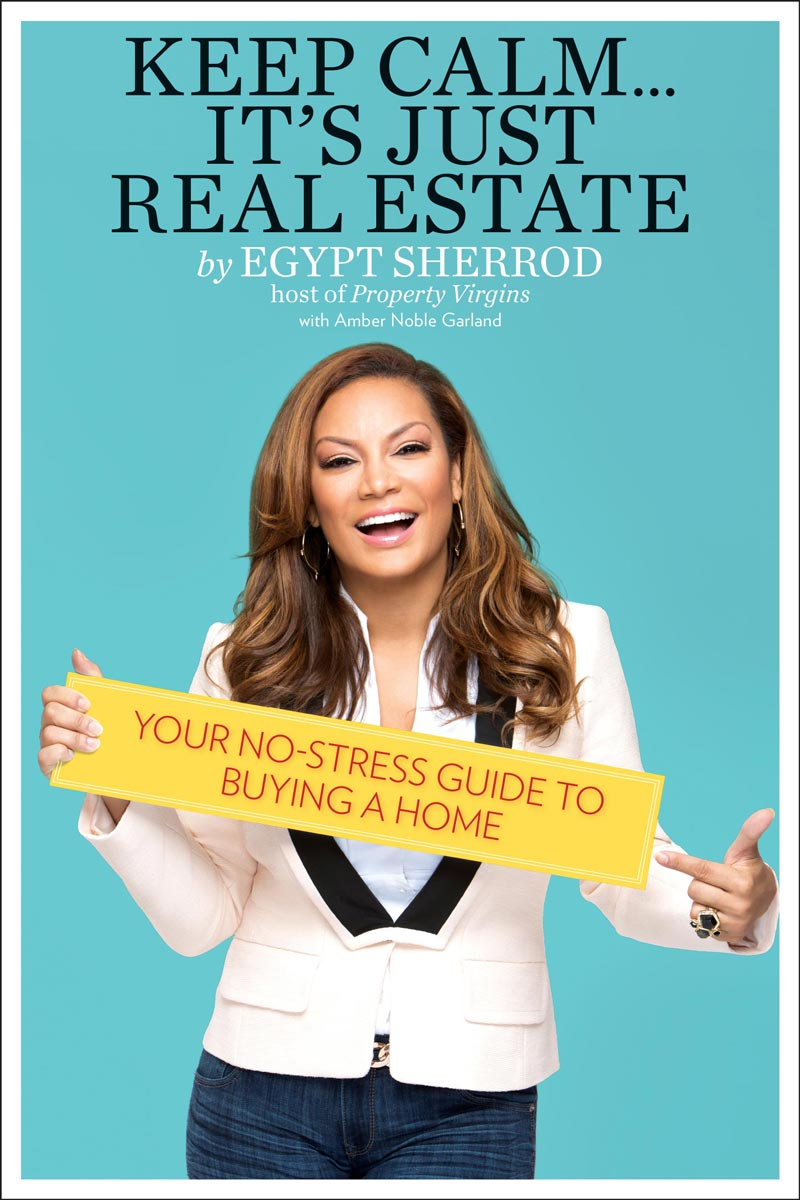 Egypt Sherrod - Keep Calm... It's Just Real Estate