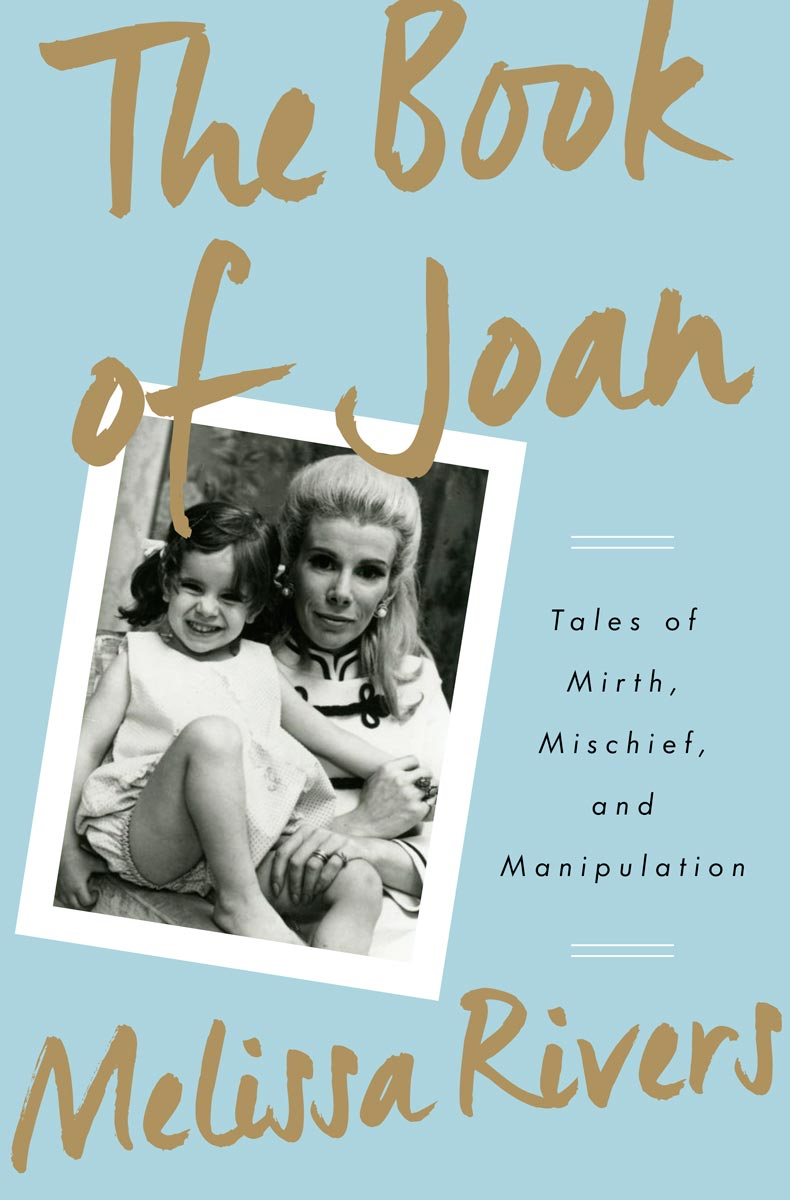 Melissa Rivers - The Book of Joan